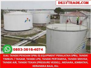Harga Tangki Minyak, Tangki Pertamina, Tangki Tekan, Pressure Vessel